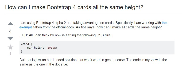 Insights on  exactly how can we  set up Bootstrap 4 cards just the  very same tallness?